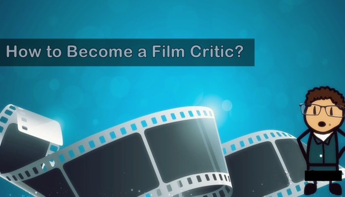 How to Become a Film Critic