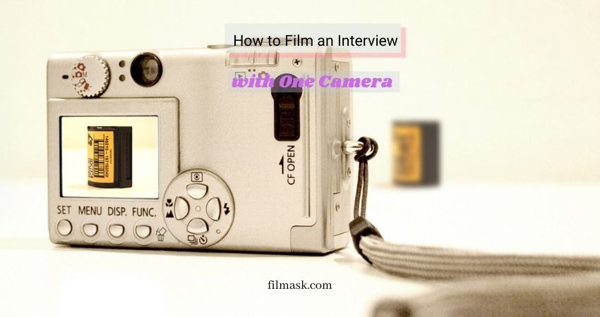How to Film an Interview with One Camera